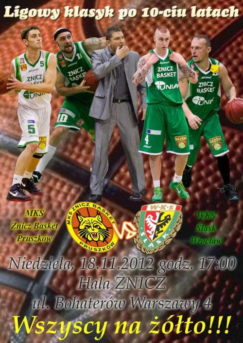Plakat zapowiadajacy spotkanie I ligi koszykarzy pomiędzy drużynami z Pruszkowa i Wrocławia #basket #koszykówka #WKSŚlaskWrocław #ZniczBasketPruszków